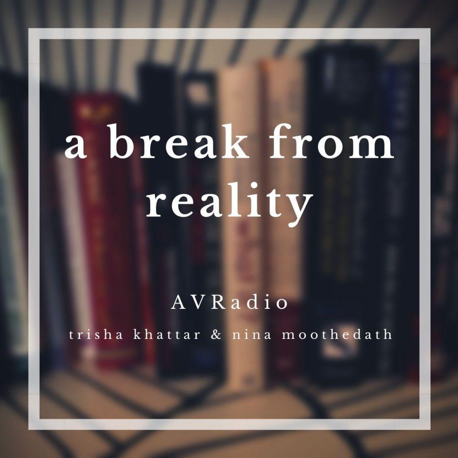 'A Break From Reality'