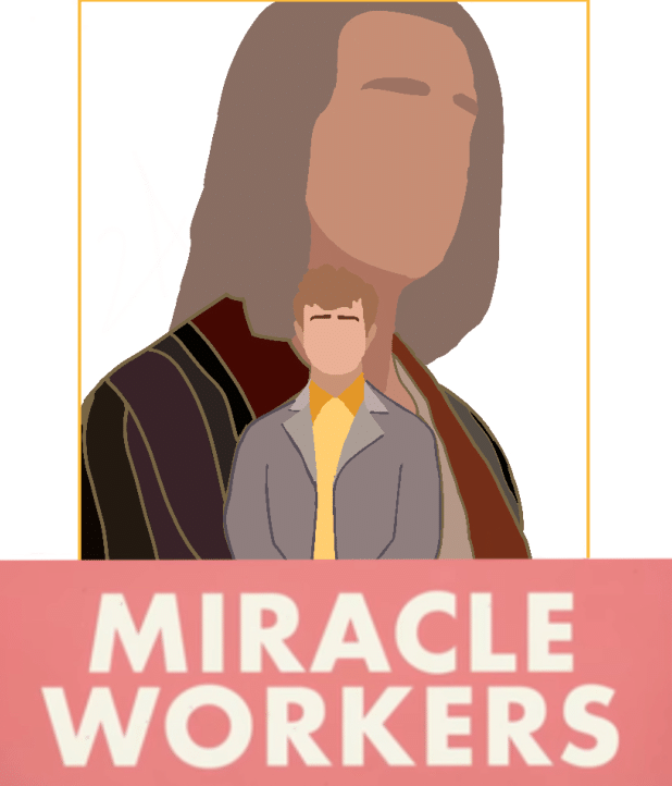 TV Show Review: Miracle Workers